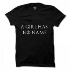 Girl has no name T-Shirt